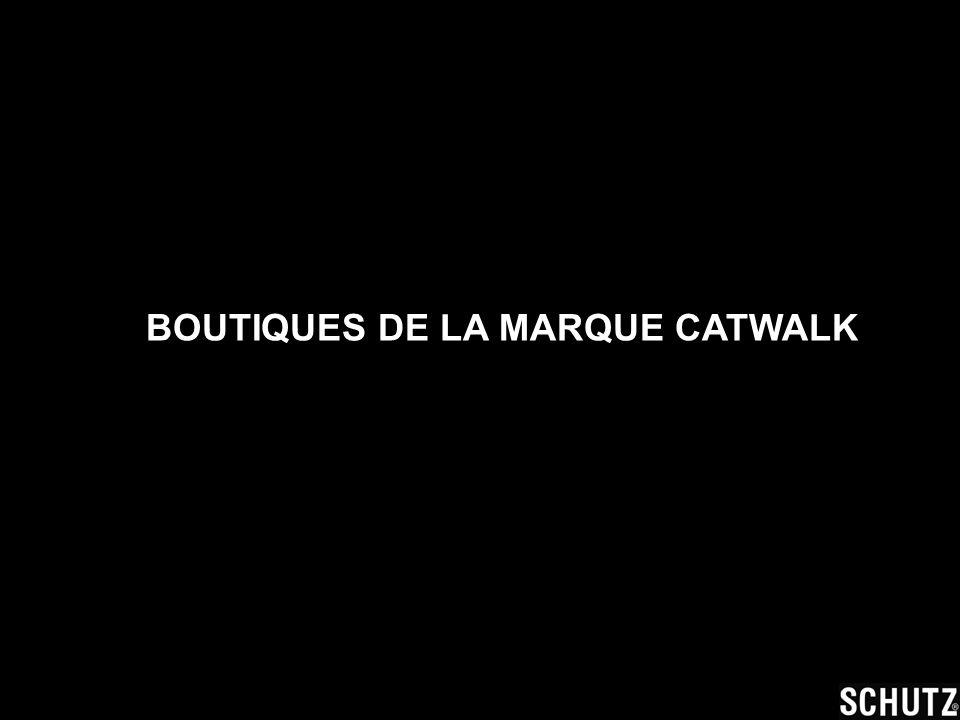 BOUTIQUES DE LA MARQUE CATWALK