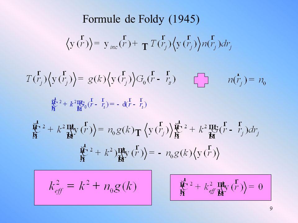 9 Formule de Foldy (1945)