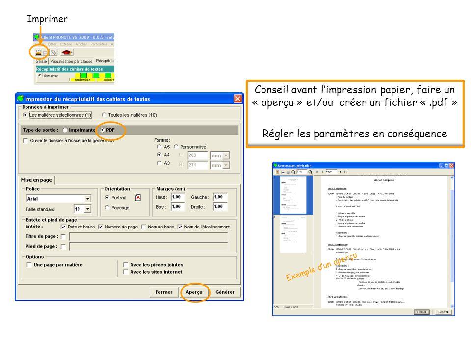 Conseil avant limpression papier, faire un « aperçu » et/ou créer un fichier «.pdf » Régler les paramètres en conséquence Exemple dun aperçu Imprimer