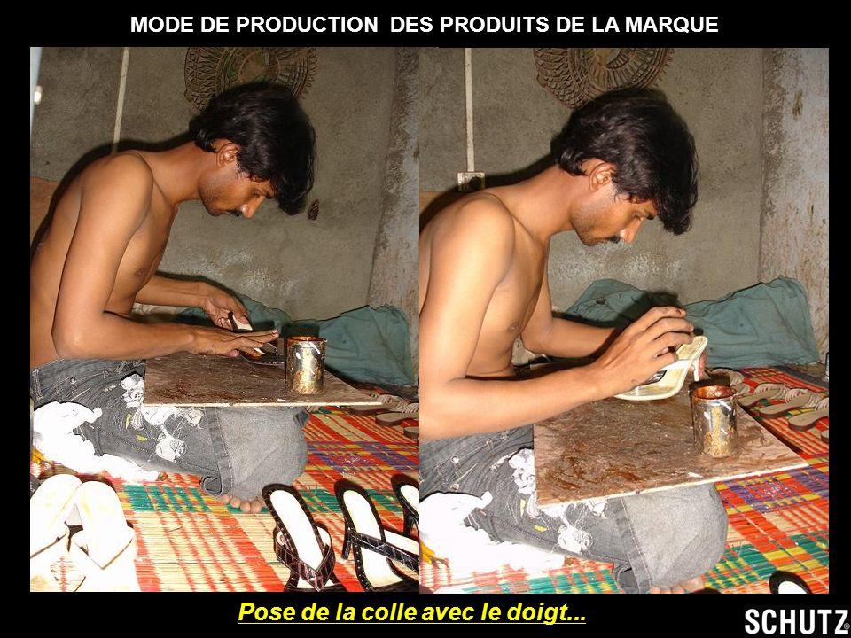 MODE DE PRODUCTION DES PRODUITS DE LA MARQUE Pose de la colle avec le doigt...