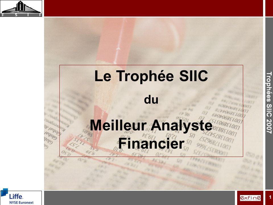 Trophées SIIC 2007 F S I F 1 Le Trophée SIIC du Meilleur Analyste Financier