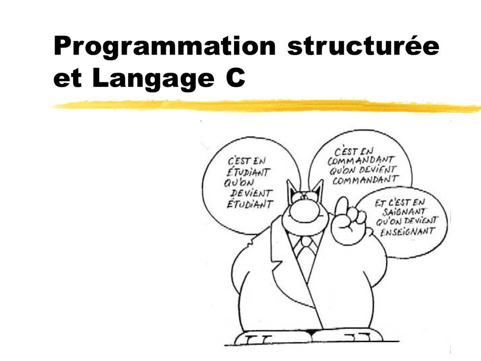 Programmation structurée et Langage C