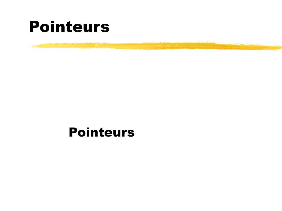 Pointeurs