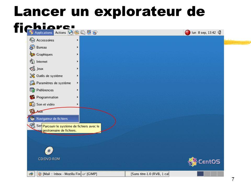 7 Lancer un explorateur de fichiers:
