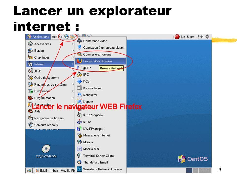 9 Lancer un explorateur internet :