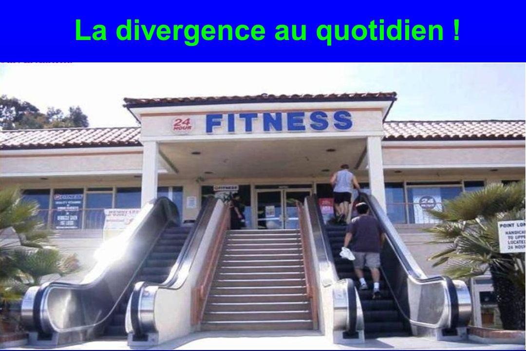 La divergence au quotidien !.