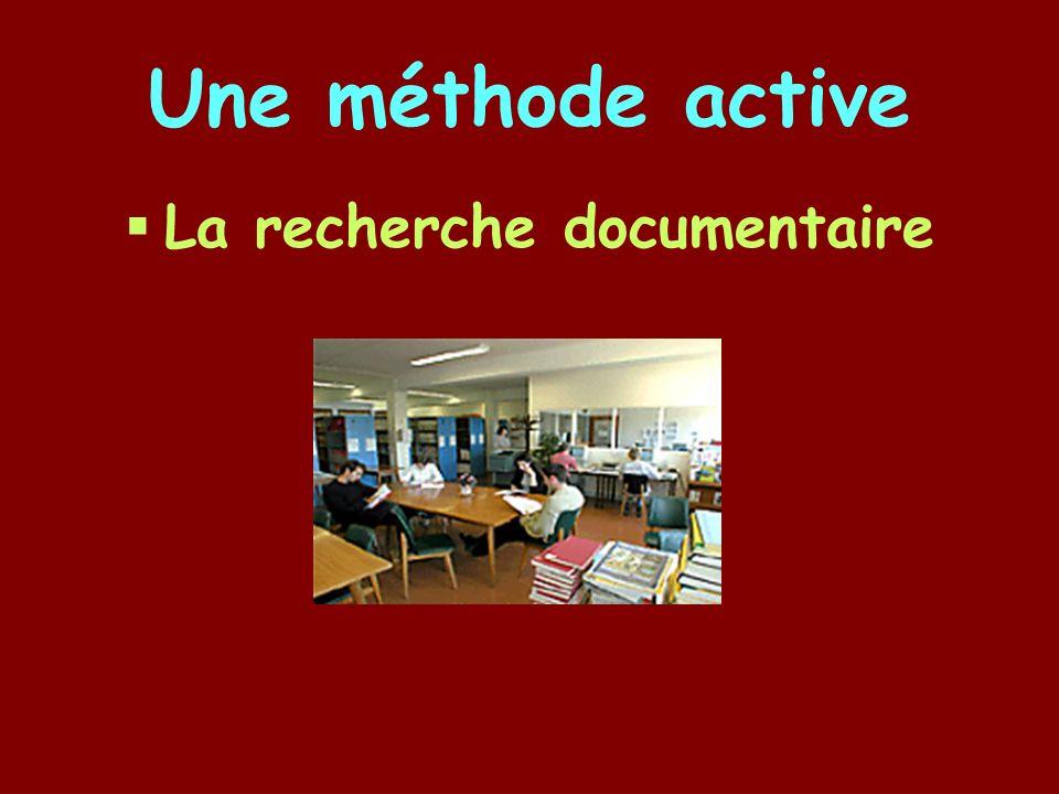 Une méthode active La recherche documentaire