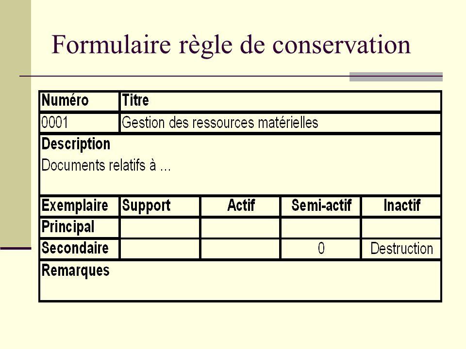 Formulaire règle de conservation