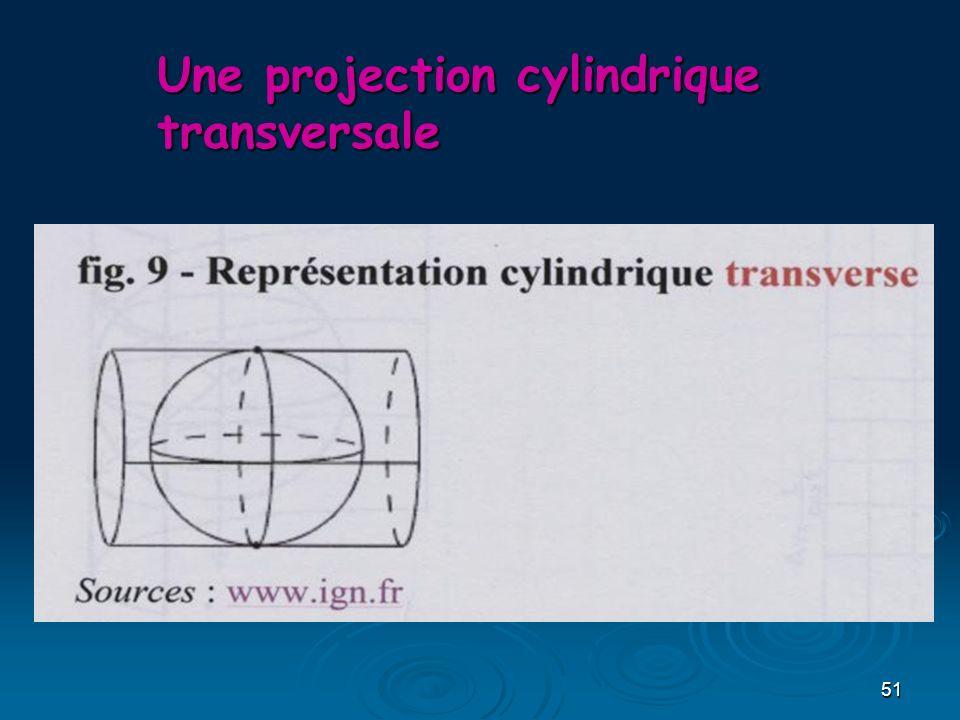 51 Une projection cylindrique transversale