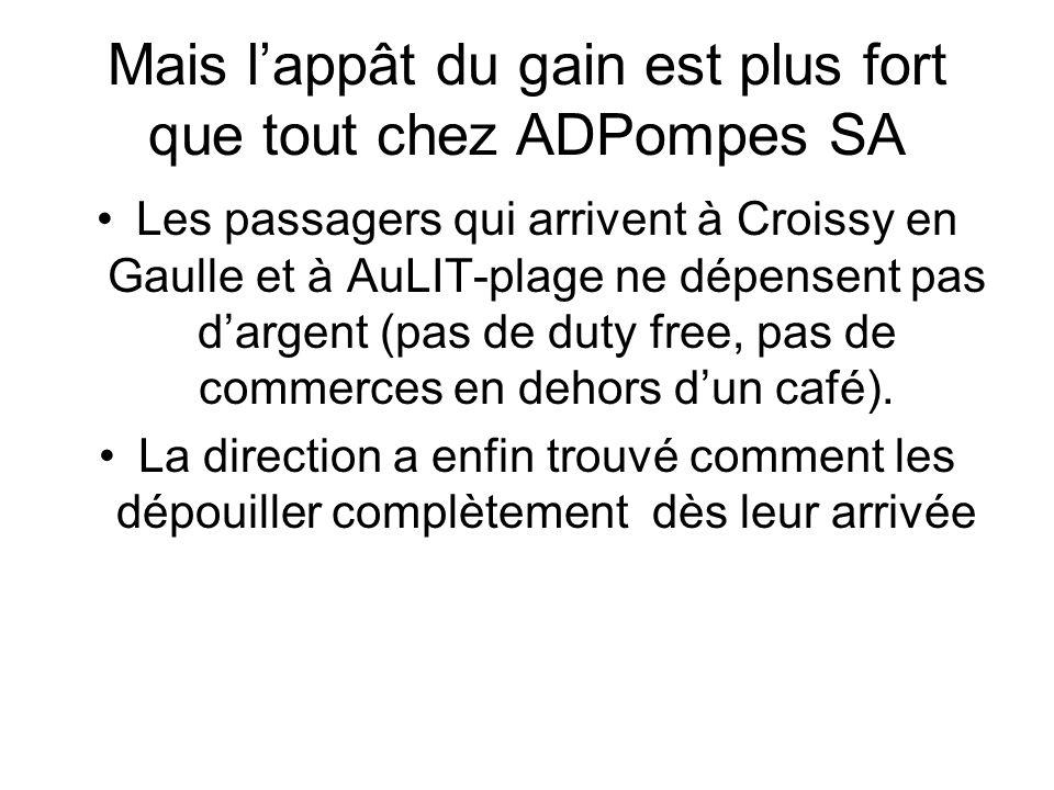La nouvelle offre ADPompes Sa étudie la possibilité douvrir des casinos dans les aérogares.