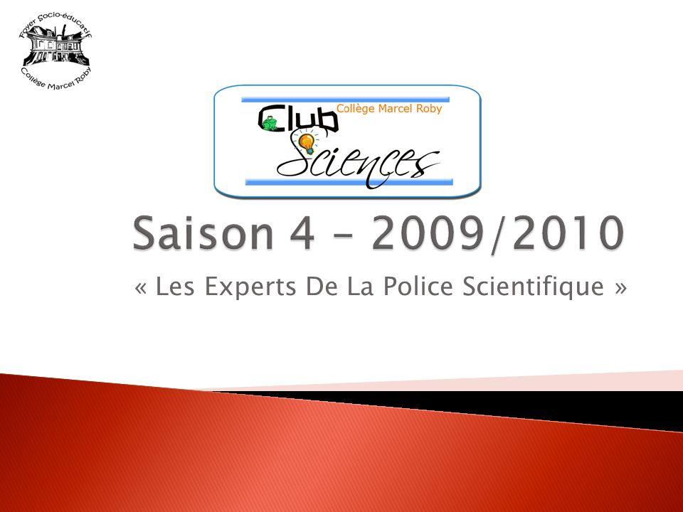 « Les Experts De La Police Scientifique »