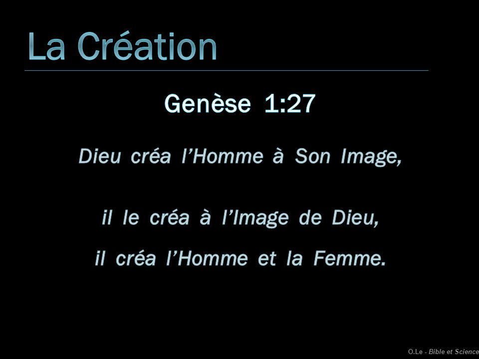 Libre cours à l imagination O.Le - Bible et Science