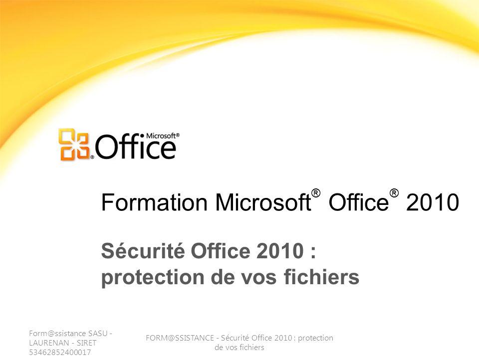 Test - Question 4 FORM@SSISTANCE - Sécurité Office 2010 : protection de vos fichiers Le bouton Activer le contenu permet lexécution du contenu actif, ce qui transforme le fichier en document approuvé.