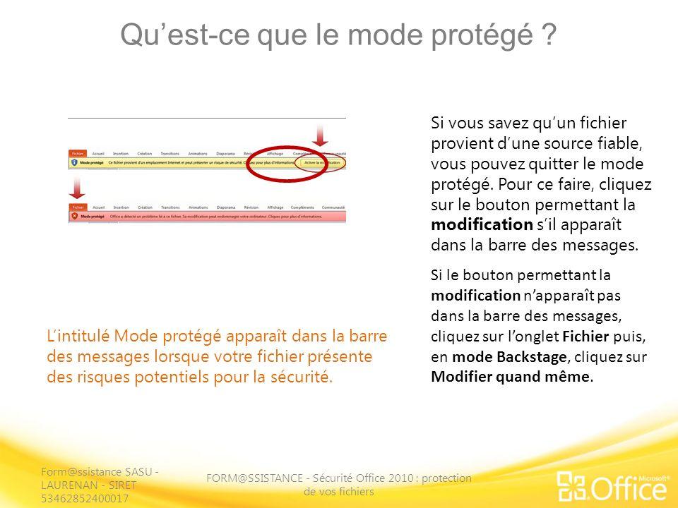 Quest-ce que le mode protégé ? FORM@SSISTANCE - Sécurité Office 2010 : protection de vos fichiers Lintitulé Mode protégé apparaît dans la barre des me