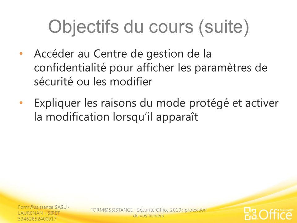 Utilisation du contenu actif en mode Backstage FORM@SSISTANCE - Sécurité Office 2010 : protection de vos fichiers Cliquez sur longlet Fichier pour activer le mode Backstage et en savoir plus sur le contenu actif de votre fichier.