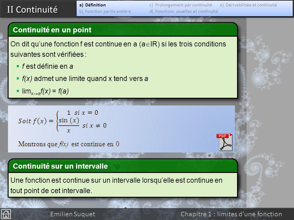 I Introduction Emilien Suquet Chapitre 1 : limites dune fonction On se rend bien compte avec la fonction f(x)=sin(1/x) que définir ainsi la continuité