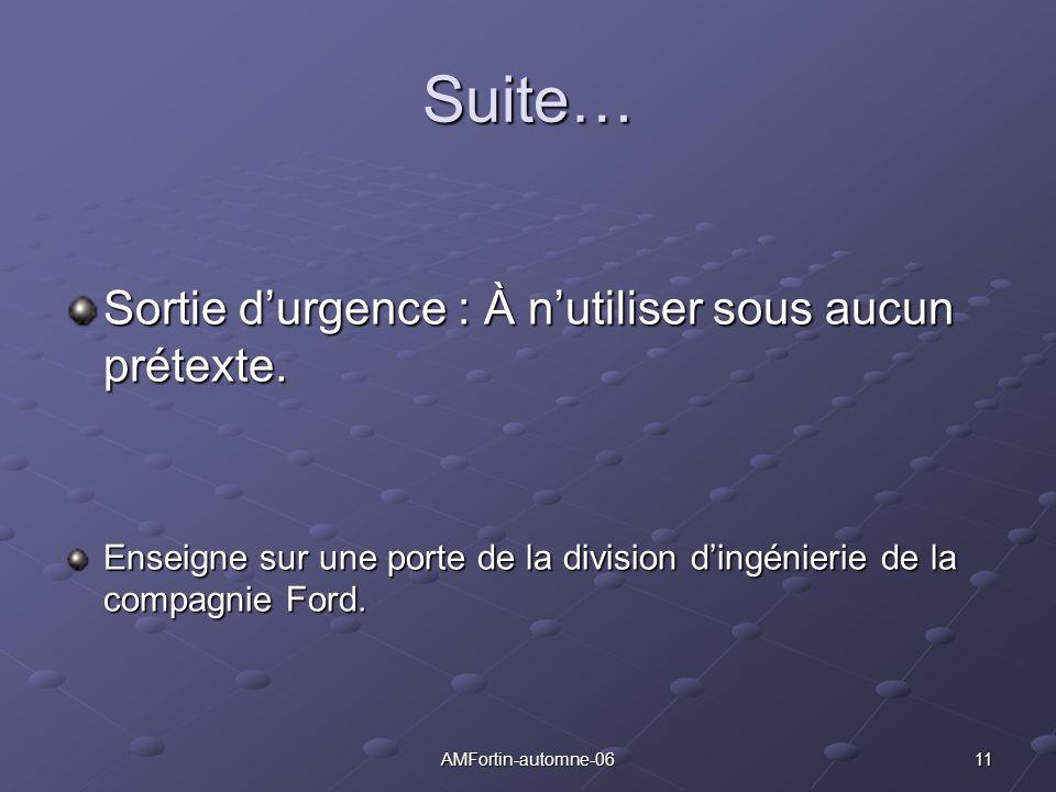11AMFortin-automne-06 Suite… Sortie durgence : À nutiliser sous aucun prétexte. Enseigne sur une porte de la division dingénierie de la compagnie Ford