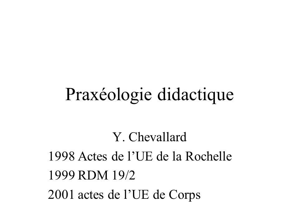 Praxéologie didactique Y.
