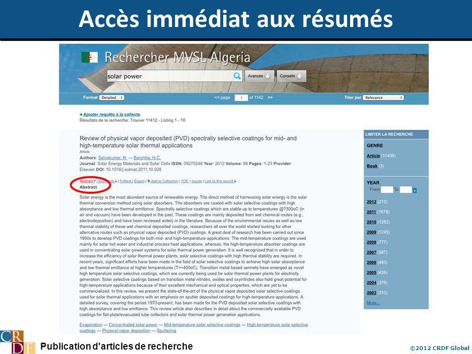 Publication d articles de recherche ©2012 CRDF Global Accès immédiat aux résumés