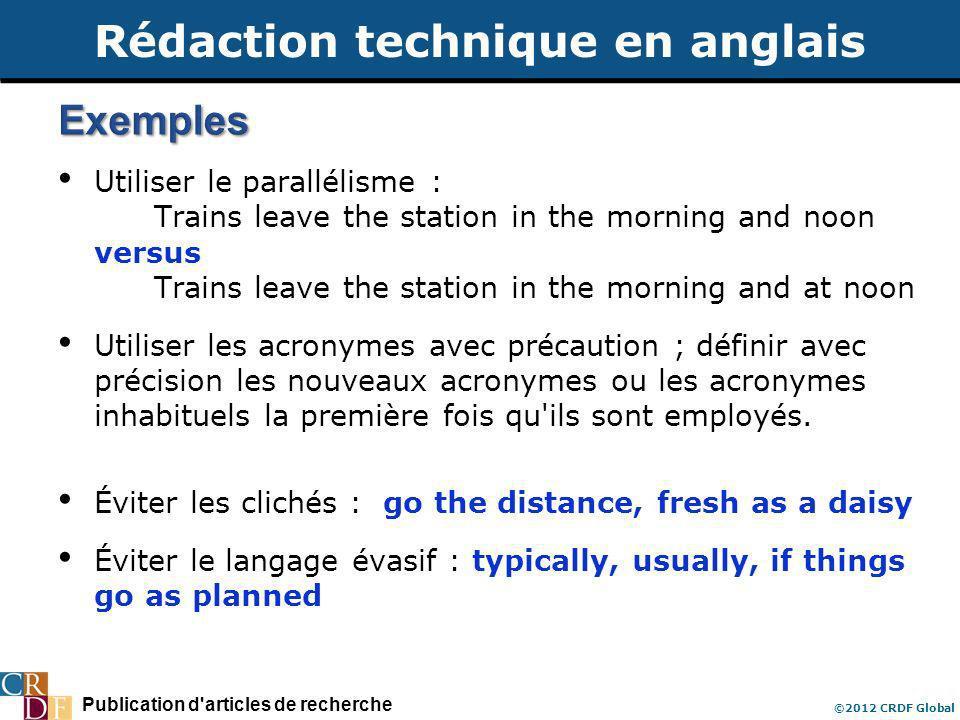 Publication d'articles de recherche ©2012 CRDF Global Utiliser le parallélisme : Trains leave the station in the morning and noon versus Trains leave