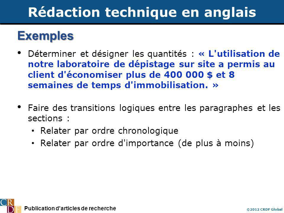 Publication d'articles de recherche ©2012 CRDF Global Déterminer et désigner les quantités : « L'utilisation de notre laboratoire de dépistage sur sit