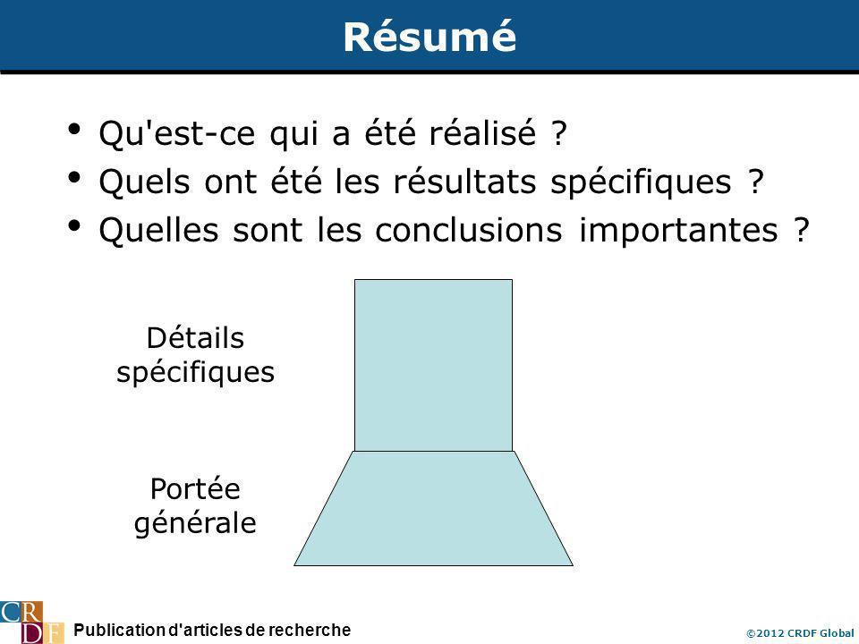Publication d articles de recherche ©2012 CRDF Global Résumé Qu est-ce qui a été réalisé .