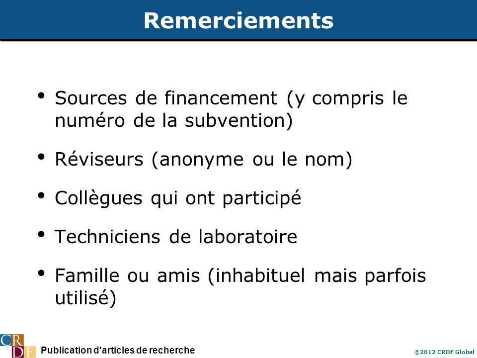 Publication d'articles de recherche ©2012 CRDF Global Remerciements Sources de financement (y compris le numéro de la subvention) Réviseurs (anonyme o