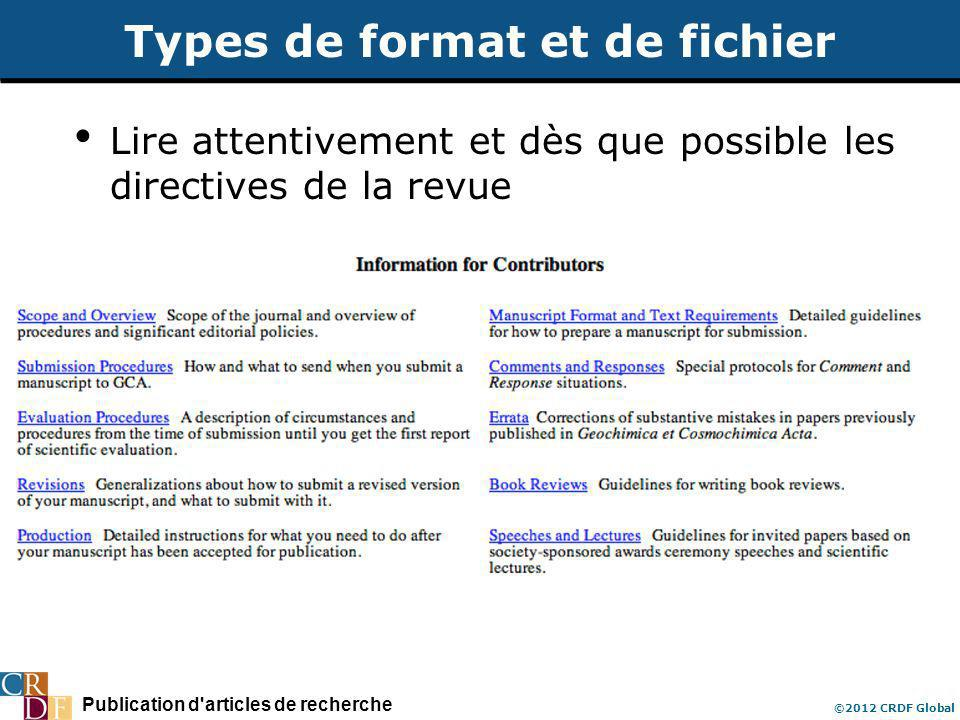 Publication d articles de recherche ©2012 CRDF Global Types de format et de fichier Lire attentivement et dès que possible les directives de la revue