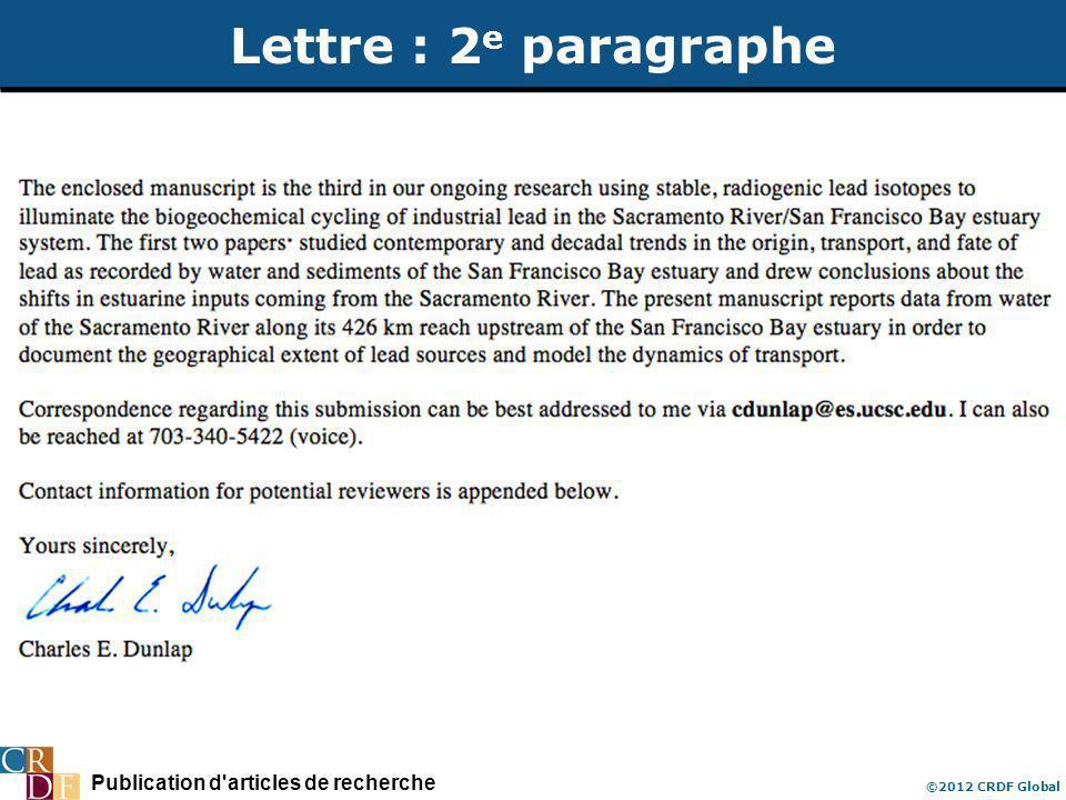 Publication d'articles de recherche ©2012 CRDF Global Lettre : 2 e paragraphe