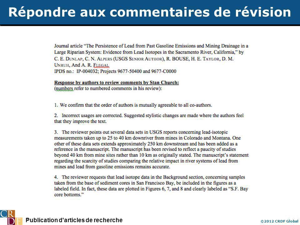 Publication d'articles de recherche ©2012 CRDF Global Répondre aux commentaires de révision