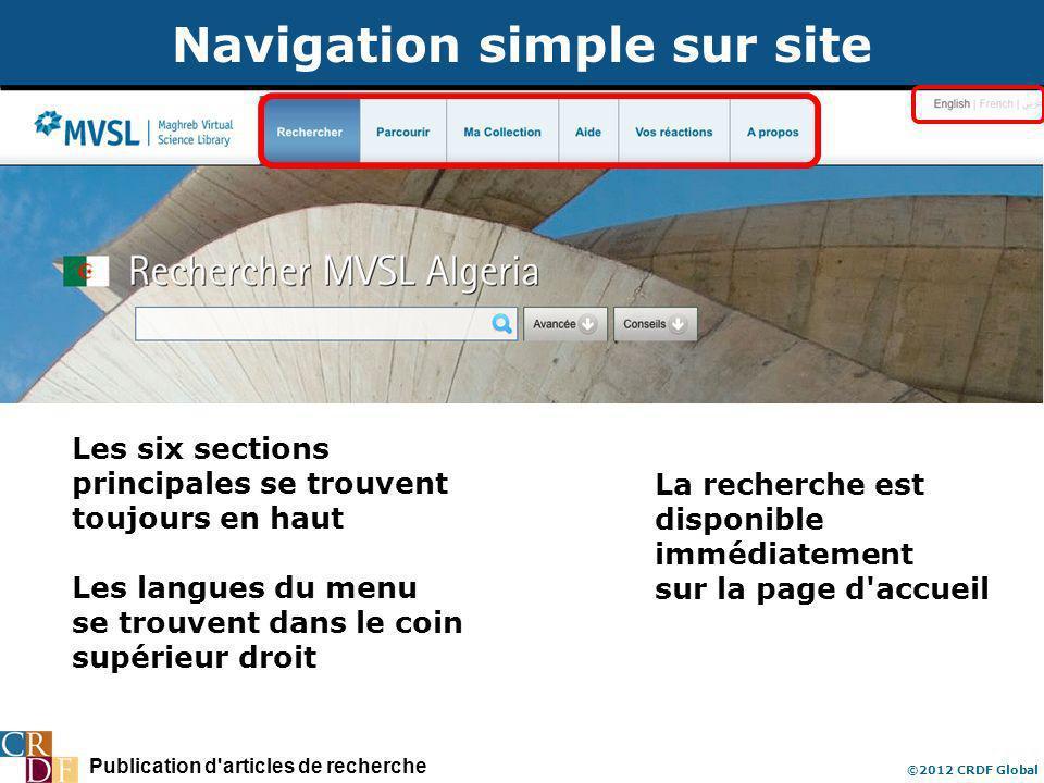 Publication d articles de recherche ©2012 CRDF Global Navigation simple sur site La recherche est disponible immédiatement sur la page d accueil Les six sections principales se trouvent toujours en haut Les langues du menu se trouvent dans le coin supérieur droit