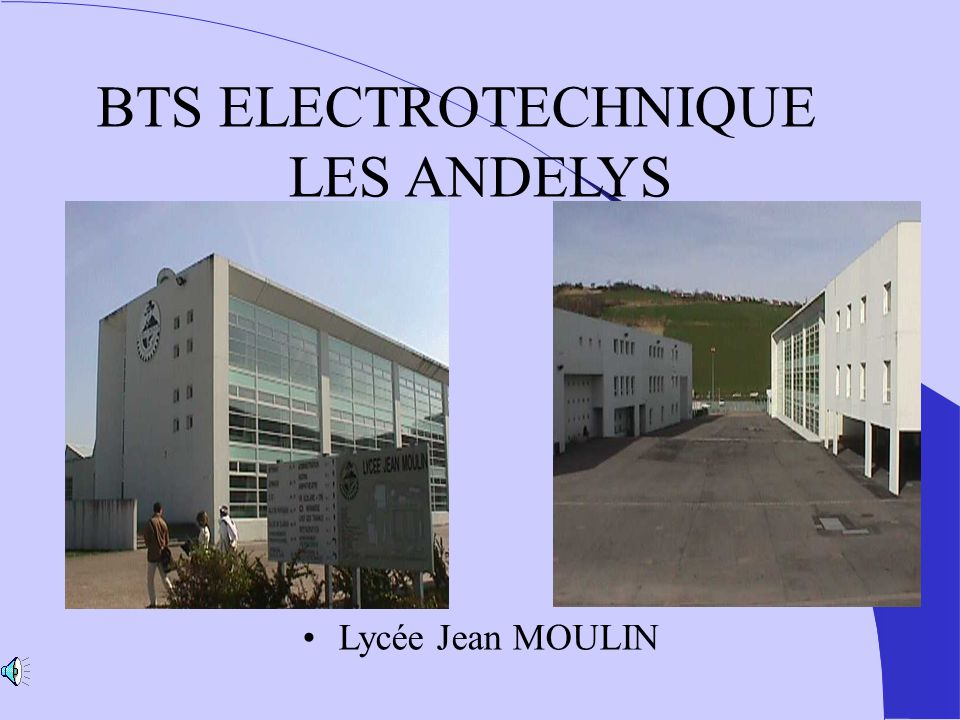 BTS ELECTROTECHNIQUE LES ANDELYS Lycée Jean MOULIN