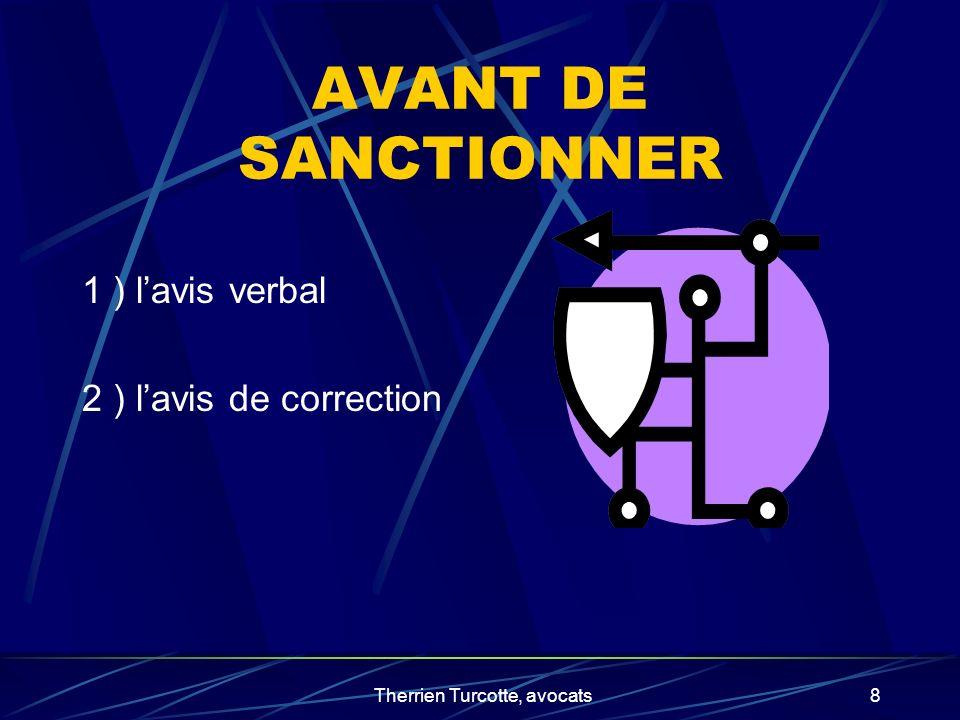 Therrien Turcotte, avocats8 AVANT DE SANCTIONNER 1 ) lavis verbal 2 ) lavis de correction