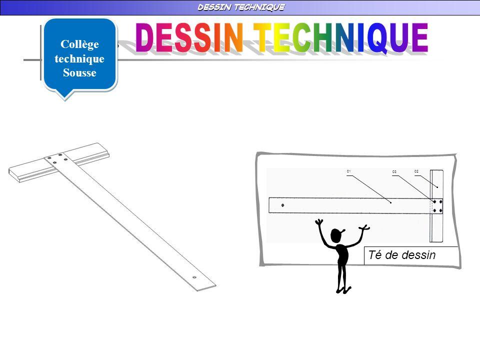 DESSIN TECHNIQUE 02 03 01 Té de dessin Collège technique Sousse Collège technique Sousse