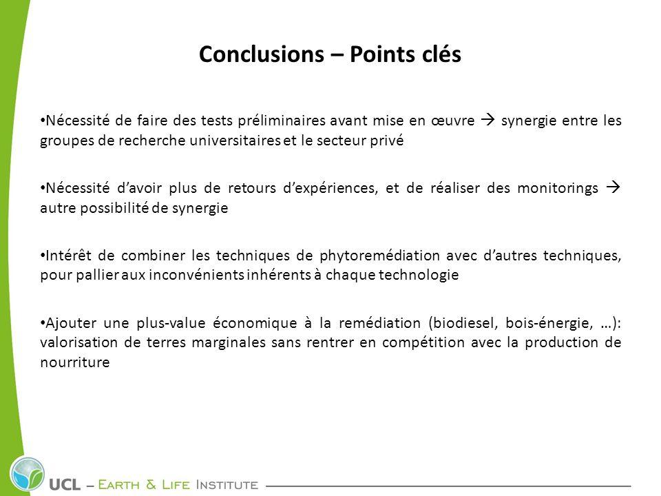Conclusions – Points clés Nécessité de faire des tests préliminaires avant mise en œuvre synergie entre les groupes de recherche universitaires et le