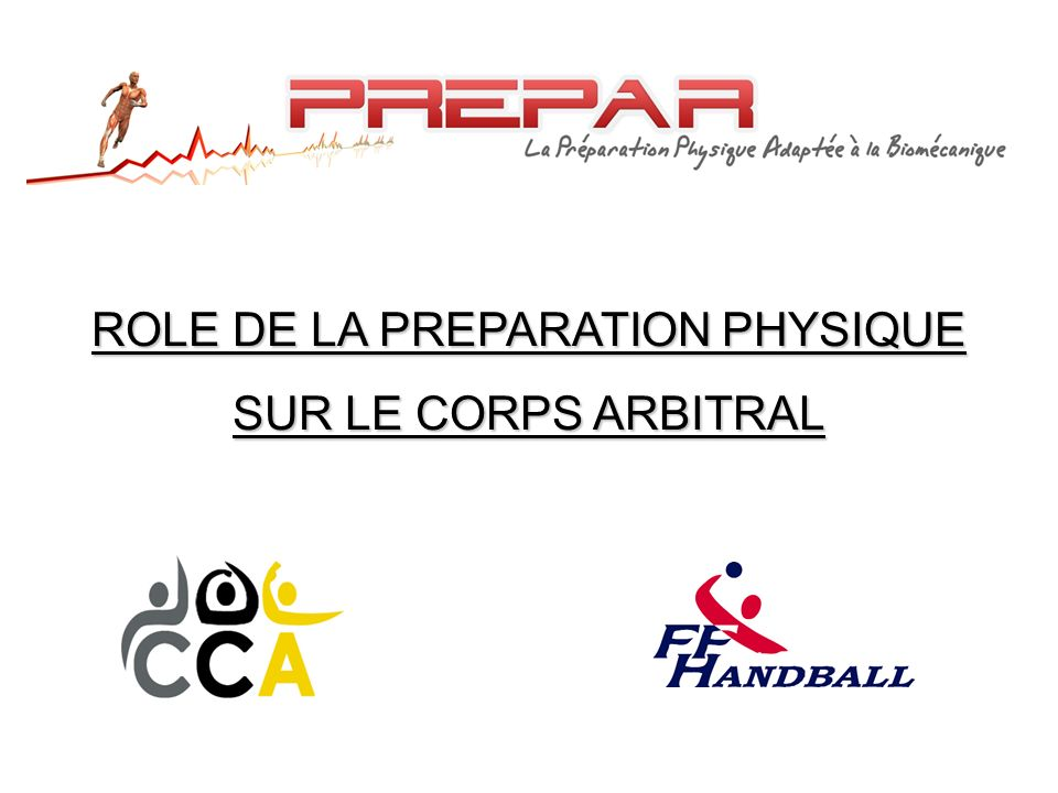 ROLE DE LA PREPARATION PHYSIQUE SUR LE CORPS ARBITRAL