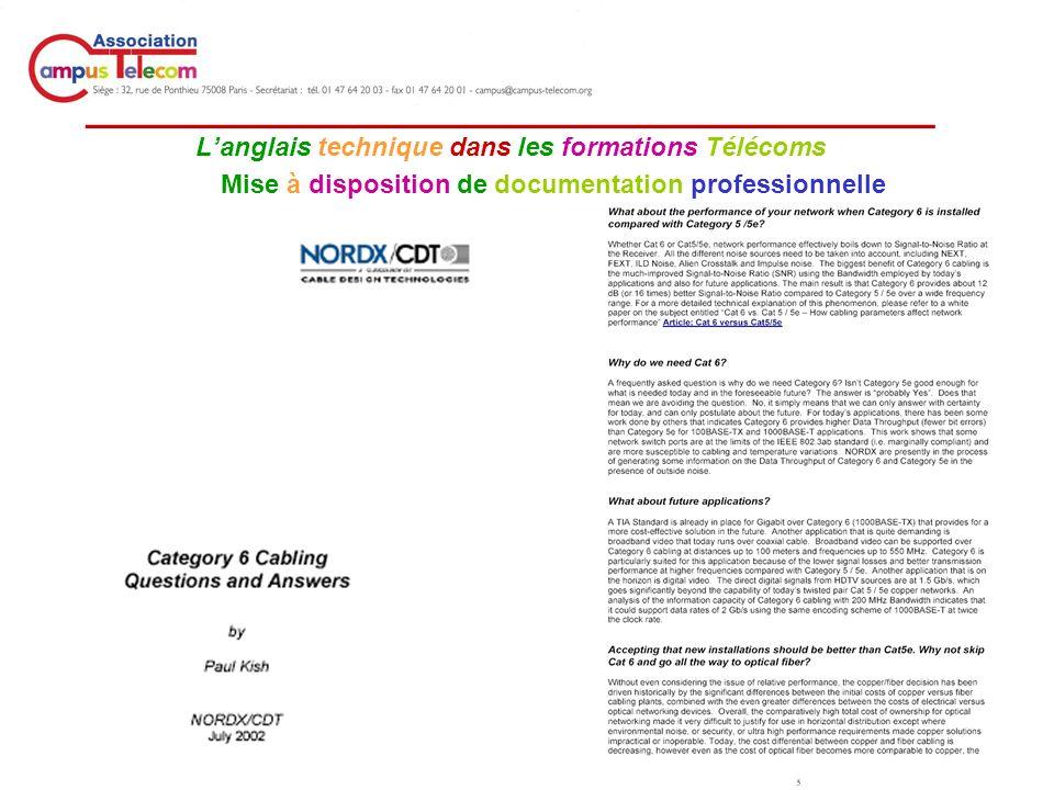 _____________________________________ Langlais technique dans les formations Télécoms Mise à disposition de documentation professionnelle