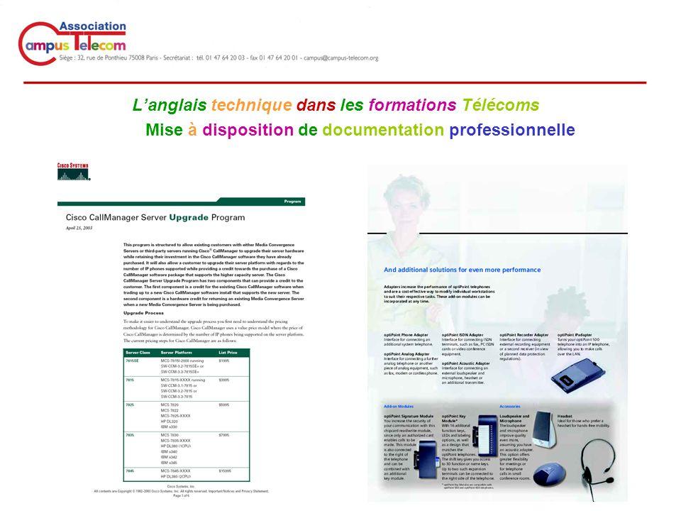 __________________________________________ Langlais technique dans les formations Télécoms Mise à disposition de documentation professionnelle