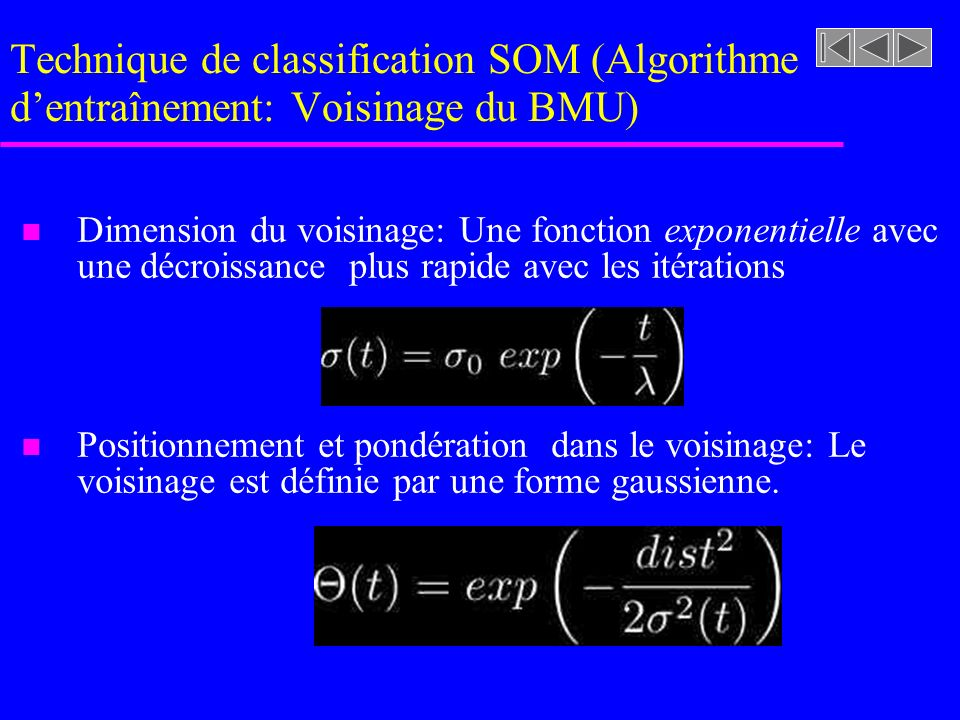 Technique de classification SOM (Algorithme dentraînement: Voisinage du BMU)