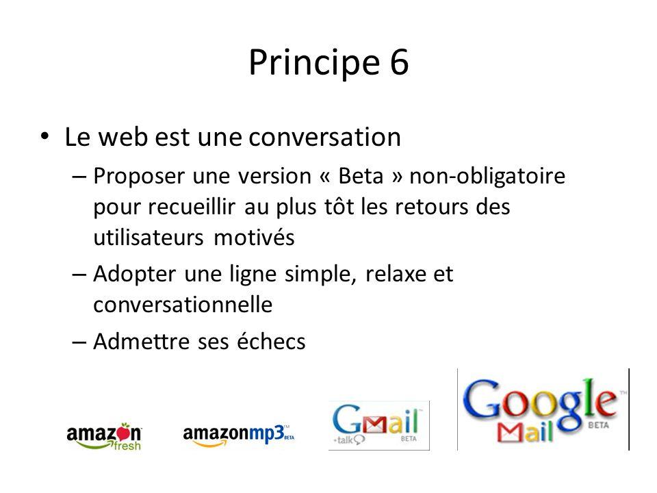 Principe 6 Le web est une conversation – Proposer une version « Beta » non-obligatoire pour recueillir au plus tôt les retours des utilisateurs motivé