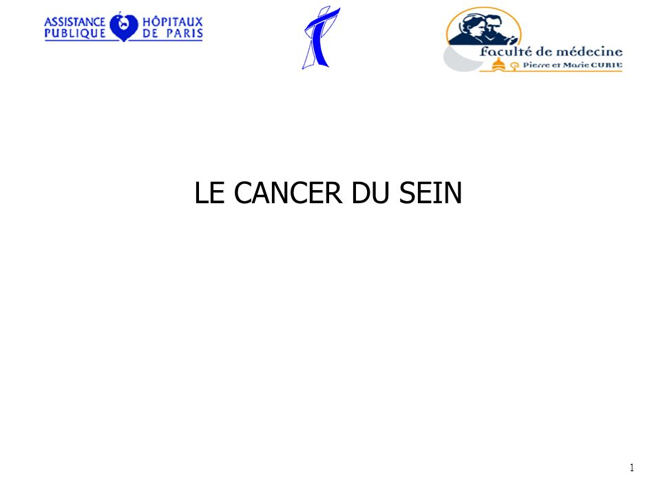 LE CANCER DU SEIN 1