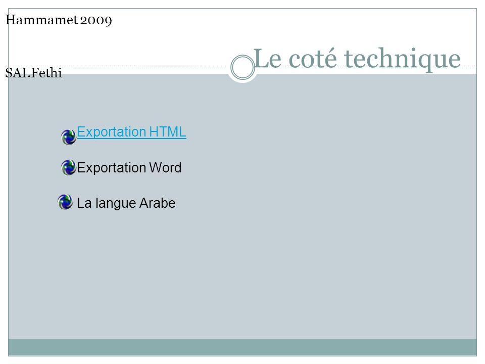Le coté technique Hammamet 2009 SAI.Fethi Exportation HTML Exportation Word La langue Arabe