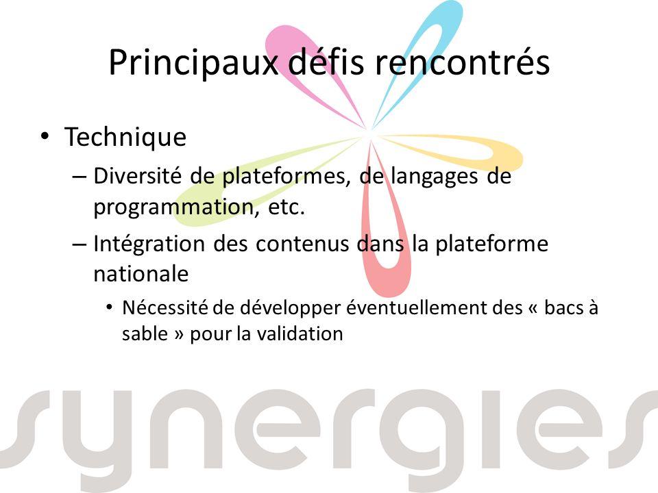 Principaux défis rencontrés Technique – Diversité de plateformes, de langages de programmation, etc.