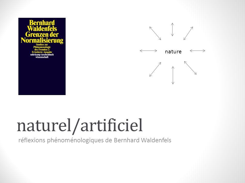 naturel/artificiel « natural » ontologique vs.