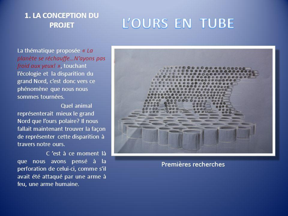 1. LA CONCEPTION DU PROJET La thématique proposée « La planète se réchauffe…Nayons pas froid aux yeux! », touchant lécologie et la disparition du gran