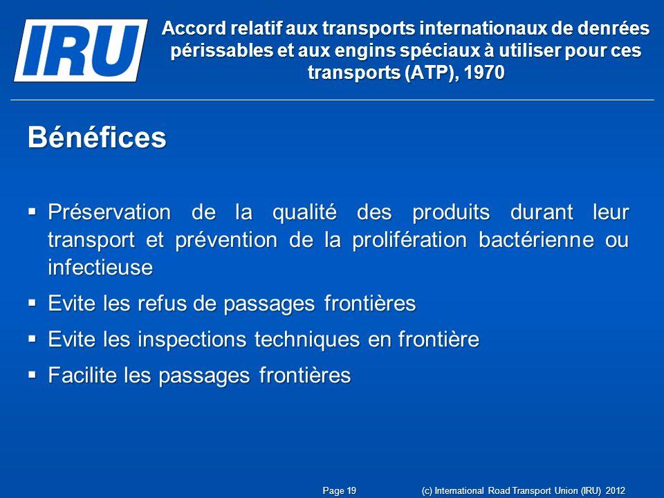 Accord relatif aux transports internationaux de denrées périssables et aux engins spéciaux à utiliser pour ces transports (ATP), 1970 Bénéfices Préser