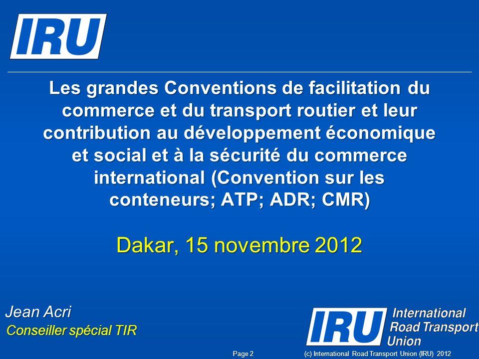 Les grandes Conventions de facilitation du commerce et du transport routier et leur contribution au développement économique et social et à la sécurit