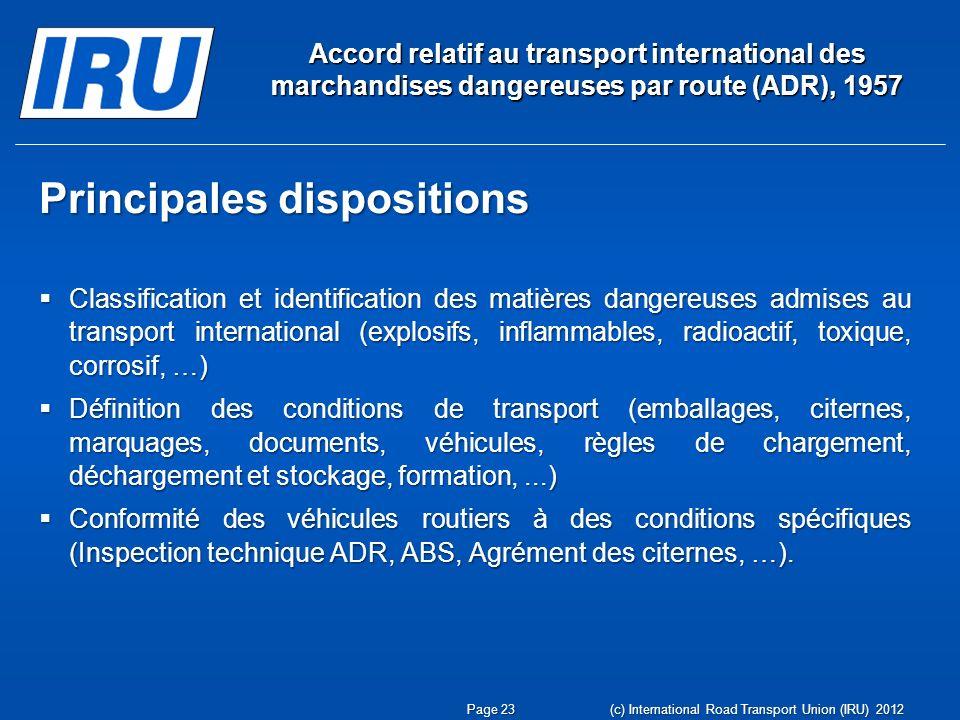 Accord relatif au transport international des marchandises dangereuses par route (ADR), 1957 Principales dispositions Classification et identification