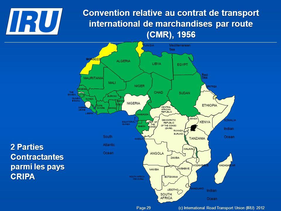 Convention relative au contrat de transport international de marchandises par route (CMR), 1956 2 Parties Contractantes parmi les pays CRIPA Page 29 (
