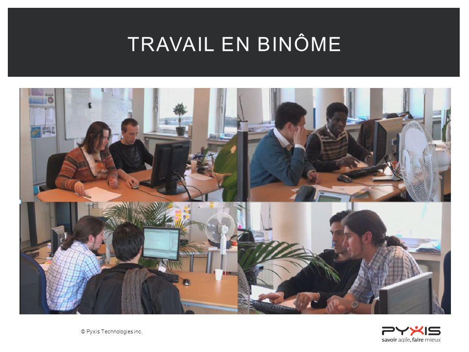 © Pyxis Technologies inc. TRAVAIL EN BINÔME